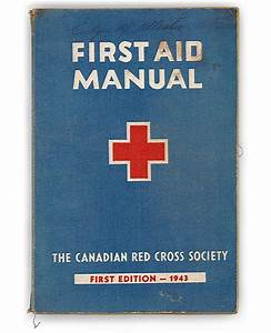 Canadian Red Cross First Aid Manual, first ed. - Canadian ...