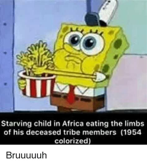 Colorized Memes - starving child in africa eating the limbs of his deceased tribe members 1954 colorized bruuuuuh