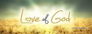 Love of God Facebook Cover - Religion