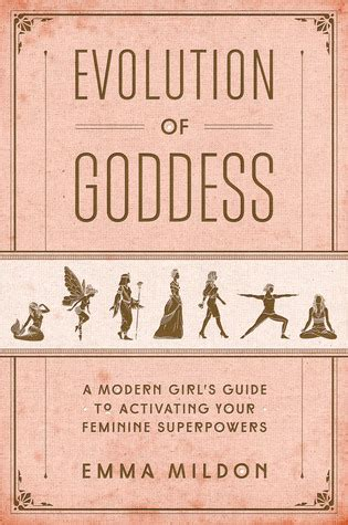 evolution  goddess  modern girls guide  activating