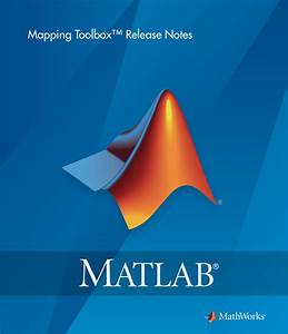 Matlab Mapping Toolbox Release Notes User S Guide