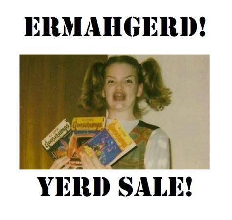Yard Sale Meme - yard sale meme 28 images yard sale all my ex husbands stuff for sale dirt cheap all yard