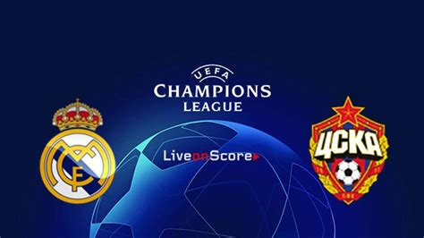 Real Madrid vs CSKA Moscow Preview and Prediction Live ...