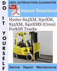 Hyster S25xm  S30xm  S35xm  S40xms  C010  Forklift Trucks