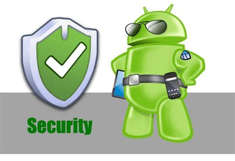 android security 7 tips tricks to help you secure your android device