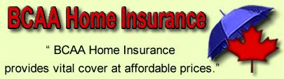 bcaa house insurance bcaa home insurance canada