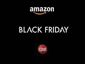 Black Friday Meilleures Offres : le black friday d 39 amazon les meilleures offres disponibles seulement chez amazon cnet france ~ Medecine-chirurgie-esthetiques.com Avis de Voitures