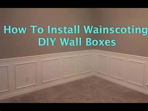 install wainscoting wall boxes youtube