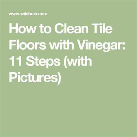 best 25 clean tile floors ideas on cleaning