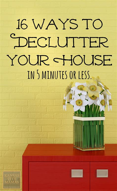 declutter  house   minutes  easy ways