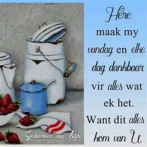 44 best goeie more wense images pinterest goeie more afrikaans and afrikaans quotes