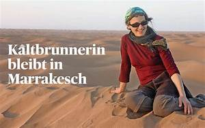 Schweiz Am Sonntag : schweiz am sonntag kaltenbrunnerin bleibt in marrakesch weltweitwandern ~ Orissabook.com Haus und Dekorationen