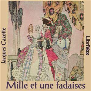 listen to les mille et une fadaises by jacques cazotte at audiobooks