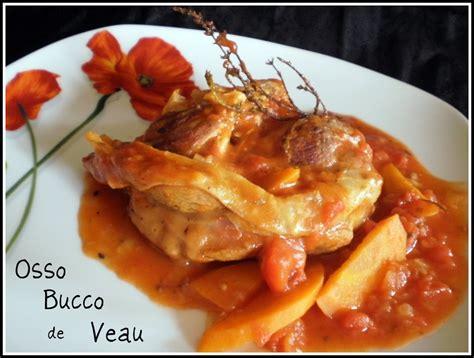 recette de cuisine osso bucco de veau recette de cuisine italienne