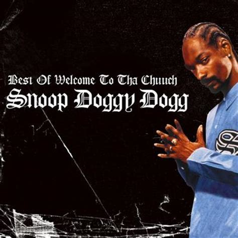 Best Of Snoop Dogg Best Of Welcome To The Chuuch Snoop Dogg Hmv Books