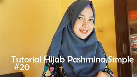 tutorial hijab pashmina simple  indahalzami youtube