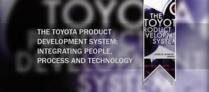 The Toyota Product Development System  Integrating People