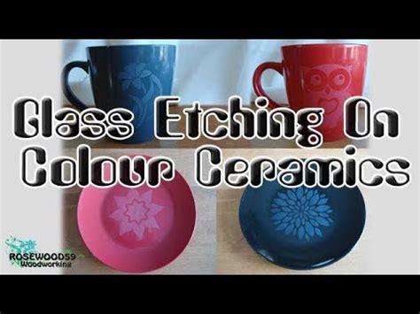glass etching  colour ceramics youtube