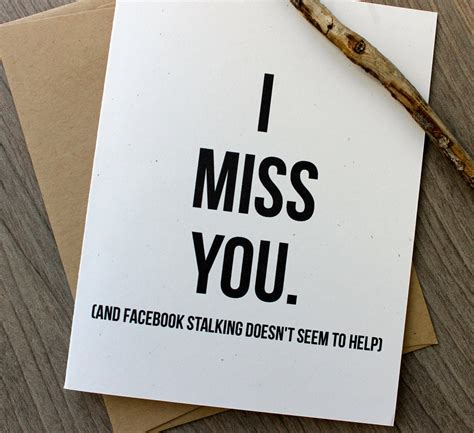The free i miss you greeting cards are made to share with mobile smartphones & computers. I Miss you Card Funny I Miss you Card Thinking of you