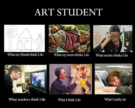 Artist Memes - 1000 images about hi i m an art student on pinterest my life finals and so true