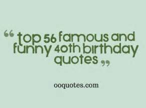 Funny 40th Birthday Quotes