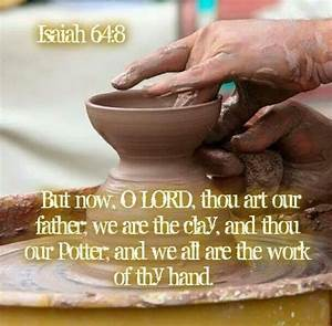 You Are The Potter   I Am The Clay