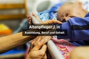 Einzelhandelskauffrau Ausbildung Gehalt : altenpfleger in ausbildung beruf und gehalt karriere ratgeber ~ Eleganceandgraceweddings.com Haus und Dekorationen
