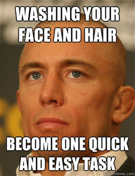 Baldness Meme - washing your face and hair become one quick and easy task baldness perks quickmeme