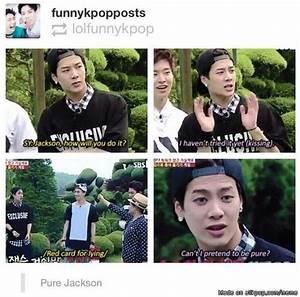 Got7 Jackson me... Funny Got7 Quotes