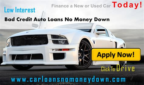Auto Loan With Bad Credit No Money Down
