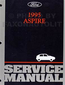 1995 Ford Aspire Shop Manual 95 With Se Original Repair