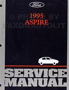 1995 Ford Aspire Shop Manual 95 With Se Original Repair Service Book Oem