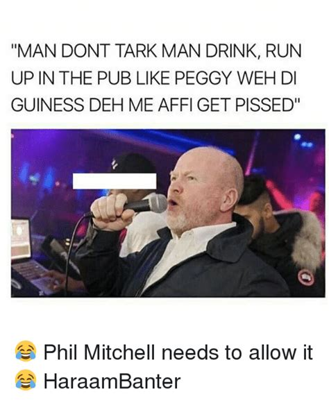 Mitchell Meme - 25 best memes about phil mitchell phil mitchell memes