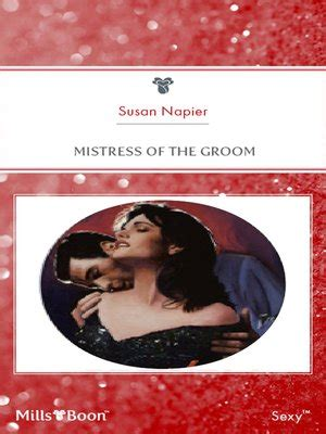 Mistress of the Groom by Susan Napier · OverDrive: eBooks ...