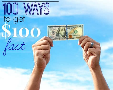 100 Ways To Make $100 Fast