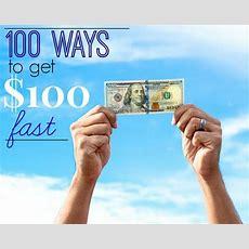100 Ways To Make $100 Fast