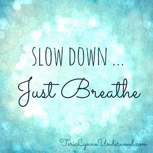 Just Breathe - My Blissful Space
