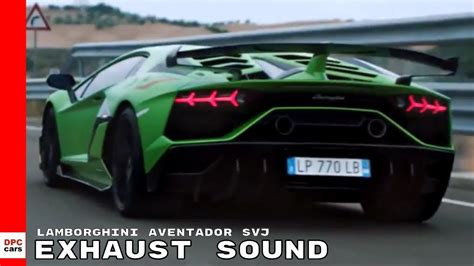 lamborghini aventador svj exhaust sound youtube