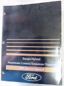 2005 Ford Escape Hybrid Powertrain Emissions Service