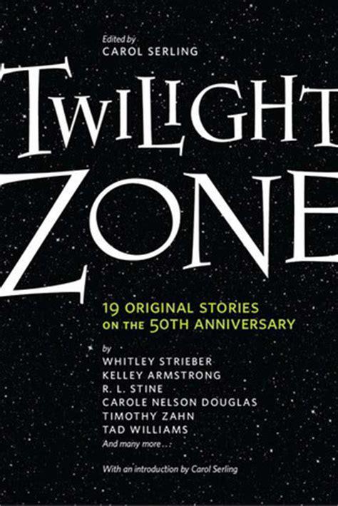 twilight zone  original stories    anniversary