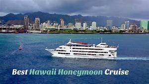 best hawaii honeymoon cruise With best cruises for honeymoon