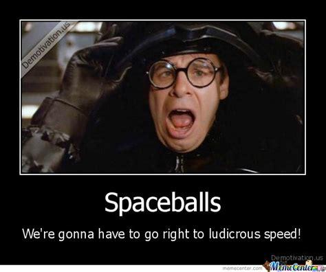 Spaceballs Memes - spaceballs by aqim02 meme center