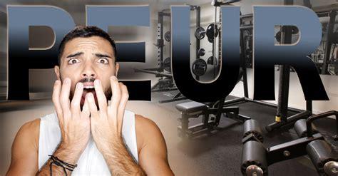 peur de la salle de sport comment d 233 passer cette peur