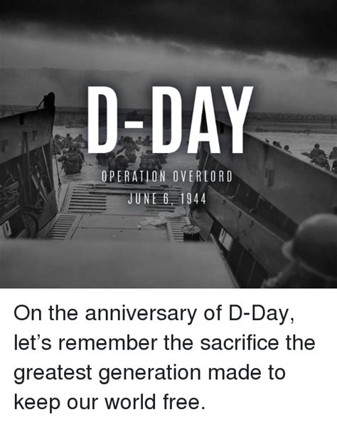 D Day Meme - d day operation overlord june 6 1944 on the anniversary of d day let s remember the sacrifice