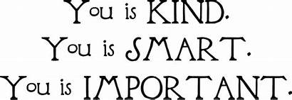 Kind Smart Important Quote Help Lettering Vinyl