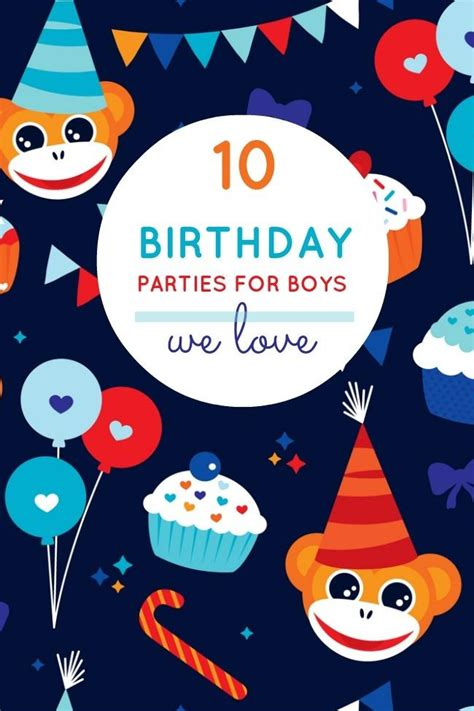 10 most creative birthday party themes for 10 unique boy birthday party ideas from last week