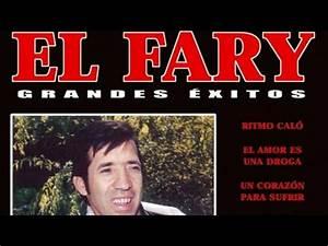 El Fary - Grandes Exitos - YouTube