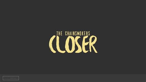 closer the chainsmokers lyrical kinetic typography youtube
