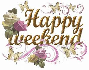 Happy Weekend De : happy weekend ~ Eleganceandgraceweddings.com Haus und Dekorationen