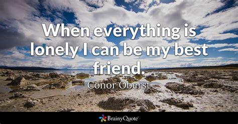 lonely      friend conor